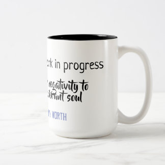 'BEAUTIFUL work in progress' mug