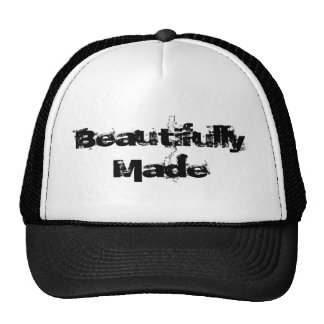 Beautifully Made, Trucker Hat