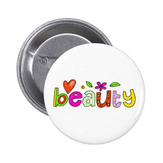 beauty 6 cm round badge