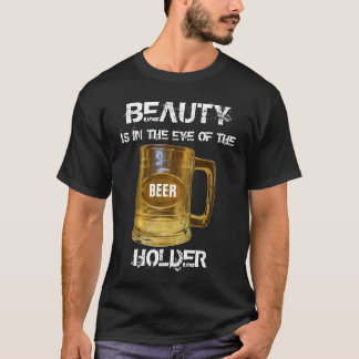 Beauty and Beer T-Shirt
