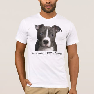 beauty, I'm a lover, NOT a fighter. T-Shirt