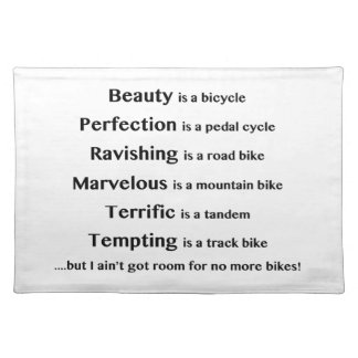 Beauty is a bicycle placemat