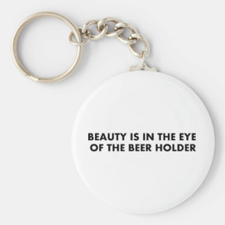Beauty is in the eye of the beer holder keychains