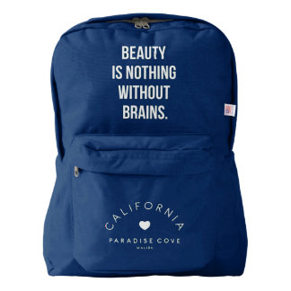Beauty Is Nothing Without Brains backpack
