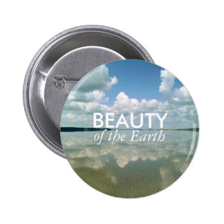 Beauty of the Earth 6 Cm Round Badge