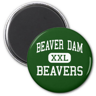 Beaver Dam - Beavers - High - Beaver Dam Wisconsin Magnet