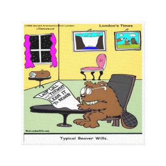 Beaver Living Wills Funny Rick London Canvas Print