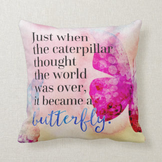 Became A Butterfly Quote Cushion