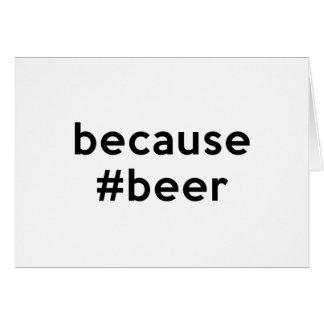 Because Beer Card