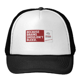 Because Brains Shouldn't Bleed Trucker Hat