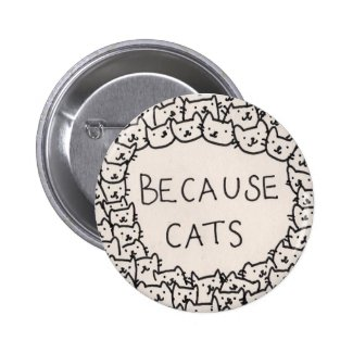 Because Cats Badge