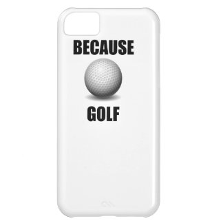 Because Golf Case For iPhone 5C