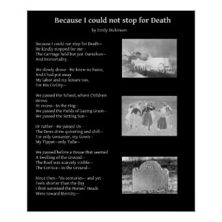 Because I could not stop for death Emily Dickinson Poster