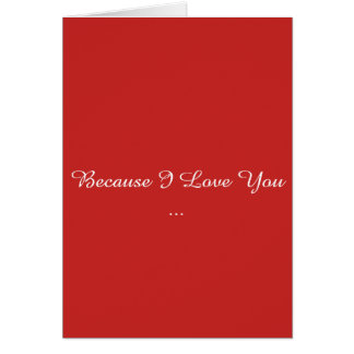 Because I Love You Card
