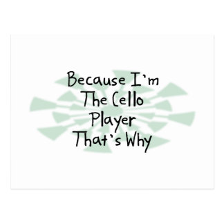 Because I m the Cello Player Postcards
