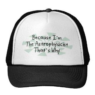 Because I'm the Astrophysicist Cap