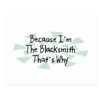 Because I'm the Blacksmith Postcard