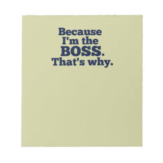 Because I'm the boss, that's why. Notepad