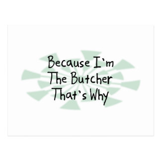 Because I'm the Butcher Postcard