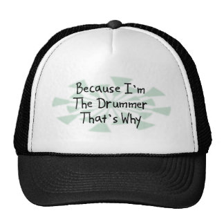 Because I'm the Drummer Cap