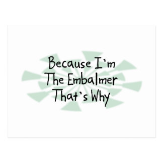 Because I'm the Embalmer Postcard