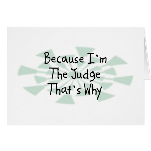 Because I'm the Judge Card
