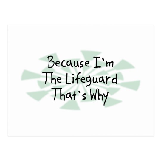 Because I'm the Lifeguard Postcard