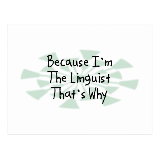 Because I'm the Linguist Postcard
