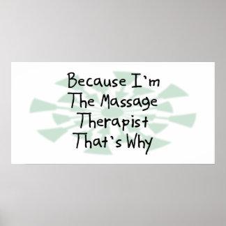 Because I'm the Massage Therapist Print