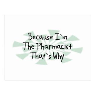 Because I'm the Pharmacist Postcard