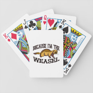 Because I'm The Weasel Bicycle Playing Cards