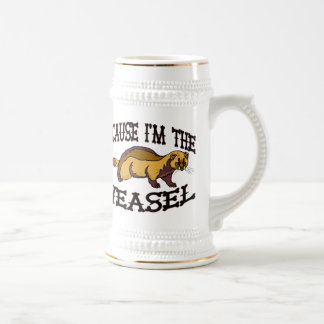 Because I'm The Weasel 18 Oz Beer Stein