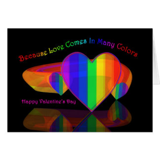 Because Love Comes In Many Colors Greeting Card