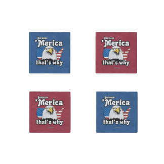 Because Merica That's Why Stone Magnet