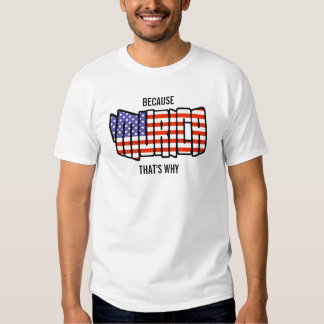Because Murica that's why shirt