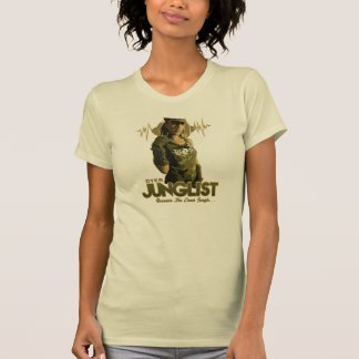 """Because she loves Jungle!"" T-Shirt"