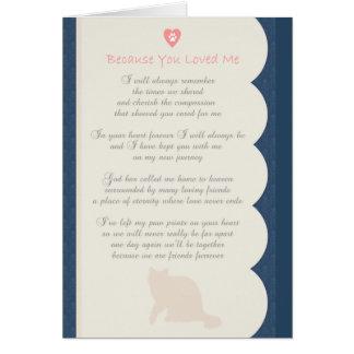 Because You Loved Me poem Cat Sympathy Card