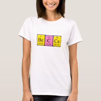 Becca periodic table name shirt