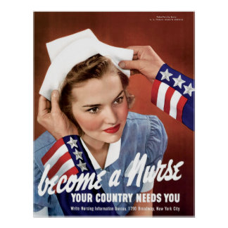 Become A Nurse Your Country Needs You Print