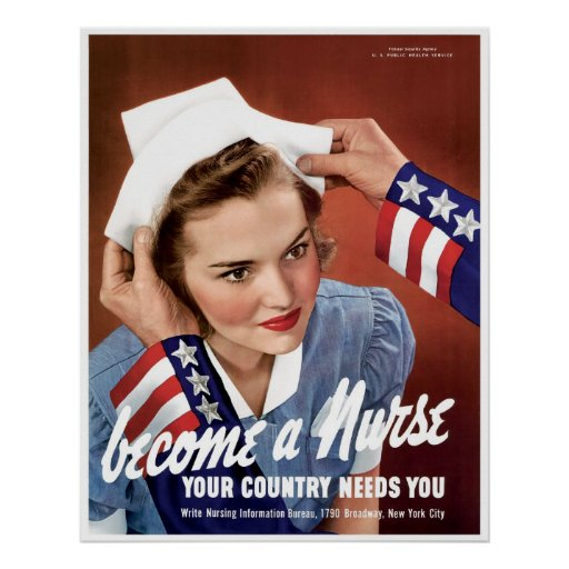 Become A WWII Nurse Posters