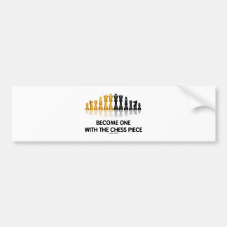 Become One With The Chess Piece (Reflective Chess) Bumper Stickers