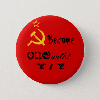 Become one with? Y / Y 6 Cm Round Badge