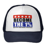 Become the One Percent, Anti-Occupy Wall Street Cap