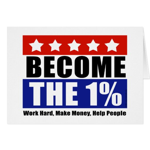 Become the One Percent, Anti-Occupy Wall Street Cards