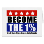 Become the One Percent, Anti-Occupy Wall Street Greeting Card
