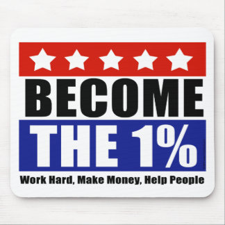 Become the One Percent, Anti-Occupy Wall Street Mouse Mat