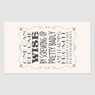 Become Wise from Your Mistakes Rectangular Sticker