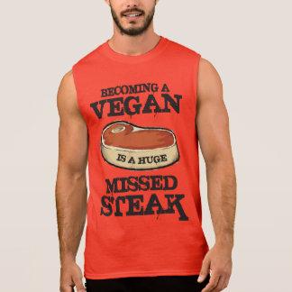 Becoming A Vegan Is A Huge Missed Steak Sleeveless Tees