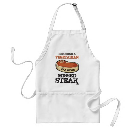 Becoming A Vegetarian Is A Huge Missed Steak Aprons