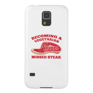 Becoming A Vegetarian Is A Huge Missed Steak Galaxy S5 Case